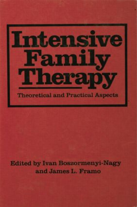 Intensive Family Therapy: Theoretical And Practical Aspects, 1st Edition (Paperback) book cover