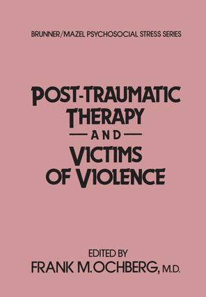 Post-Traumatic Therapy And Victims Of Violence book cover