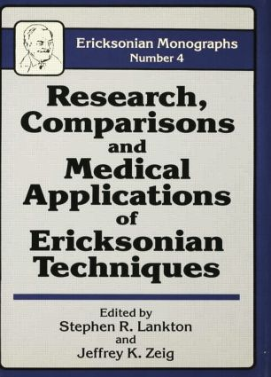 Research Comparisons And Medical Applications Of Ericksonian Techniques: 1st Edition (Paperback) book cover