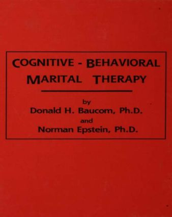Cognitive-Behavioral Marital Therapy: 1st Edition (Paperback) book cover