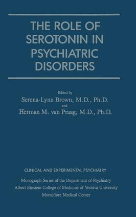 Role Of Serotonin In Psychiatric Disorders: 1st Edition (Paperback) book cover