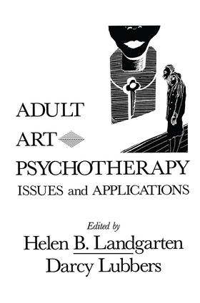 Adult Art Psychotherapy: Issues And Applications, 1st Edition (Paperback) book cover