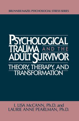 Psychological Trauma And Adult Survivor Theory: Therapy And Transformation, 1st Edition (Paperback) book cover