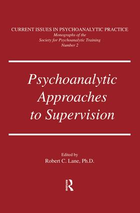 Psychoanalytic Approaches To Supervision: 1st Edition (Paperback) book cover