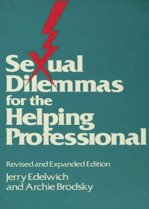 Sexual Dilemmas For The Helping Professional: Revised and Expanded Edition, 1st Edition (Paperback) book cover