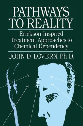 Pathways To Reality: Erickson-Inspired Treatment Aproaches To Chemical dependency: 1st Edition (Paperback) book cover