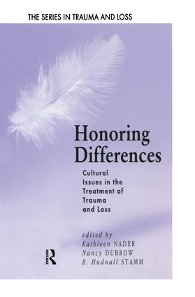 Honoring Differences: Cultural Issues in the Treatment of Trauma and Loss, 1st Edition (Paperback) book cover