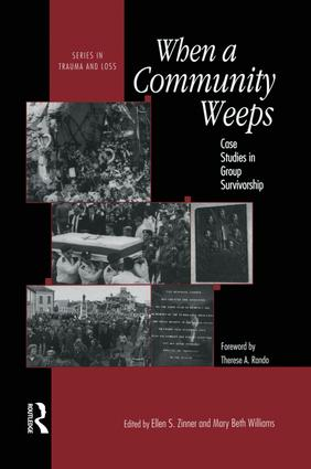 When A Community Weeps: Case Studies In Group Survivorship book cover