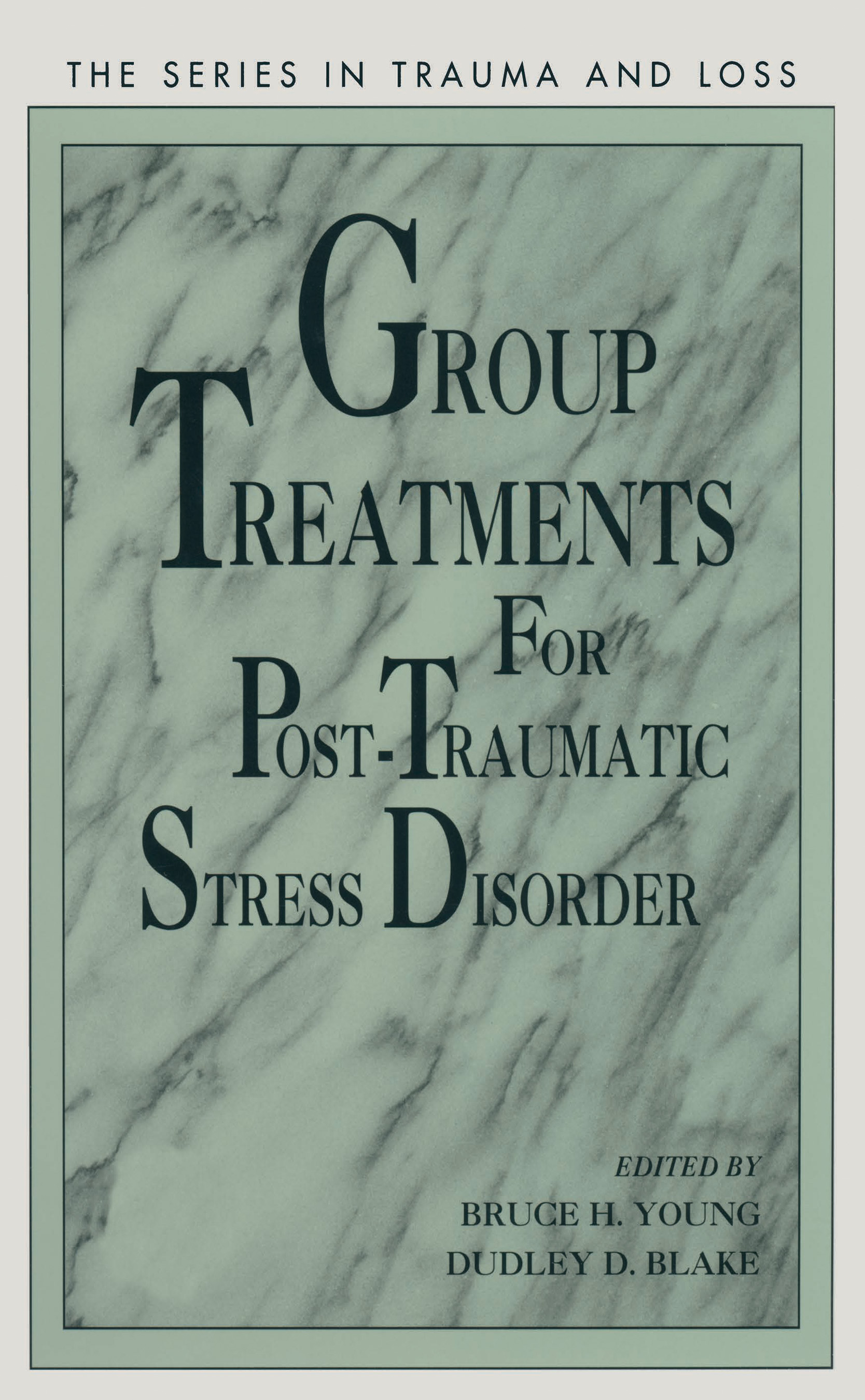 Group Treatment for Post Traumatic Stress Disorder: Conceptualization, Themes and Processes (Hardback) book cover