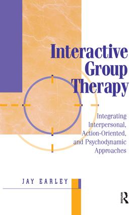 Interactive Group Therapy: Integrating, Interpersonal, Action-Orientated and Psychodynamic Approaches, 1st Edition (Paperback) book cover