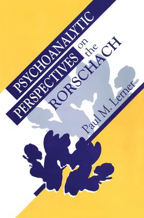 Psychoanalytic Perspectives on the Rorschach: 1st Edition (Paperback) book cover
