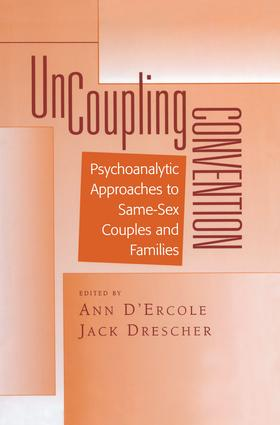 Uncoupling Convention: Psychoanalytic Approaches to Same-Sex Couples and Families, 1st Edition (Paperback) book cover