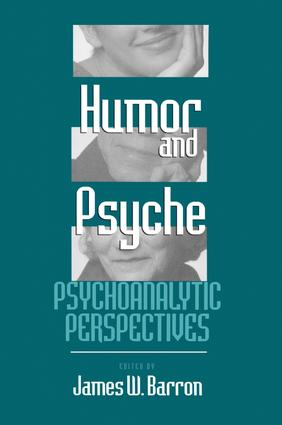 Humor and Psyche: Psychoanalytic Perspectives, 1st Edition (Paperback) book cover