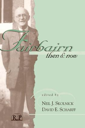 Fairbairn, Then and Now: 1st Edition (Paperback) book cover