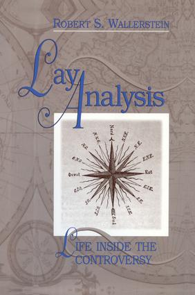 Lay Analysis: Life Inside the Controversy, 1st Edition (Paperback) book cover
