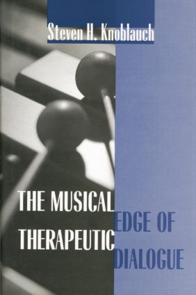 The Musical Edge of Therapeutic Dialogue: 1st Edition (Paperback) book cover