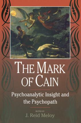 The Mark of Cain: Psychoanalytic Insight and the Psychopath (Paperback) book cover