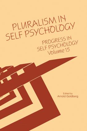 Progress in Self Psychology, V. 15: Pluralism in Self Psychology, 1st Edition (Paperback) book cover