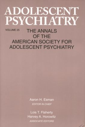 Adolescent Psychiatry, V. 25: Annals of the American Society for Adolescent Psychiatry, 1st Edition (Paperback) book cover