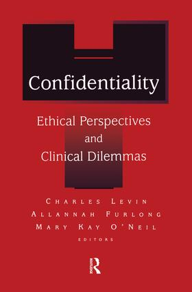Confidentiality: Ethical Perspectives and Clinical Dilemmas, 1st Edition (Paperback) book cover