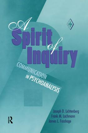 A Spirit of Inquiry: Communication in Psychoanalysis, 1st Edition (Paperback) book cover