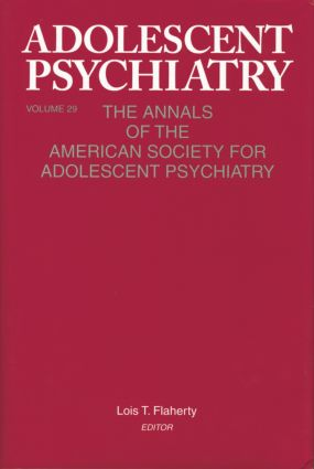 Adolescent Psychiatry, V. 29: The Annals of the American Society for Adolescent Psychiatry (Paperback) book cover