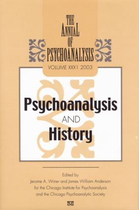 The Annual of Psychoanalysis, V. 31: Psychoanalysis and History, 1st Edition (Paperback) book cover