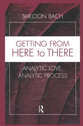 Getting From Here to There: Analytic Love, Analytic Process (Paperback) book cover