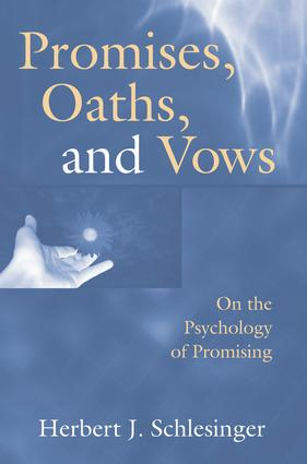 Promises, Oaths, and Vows