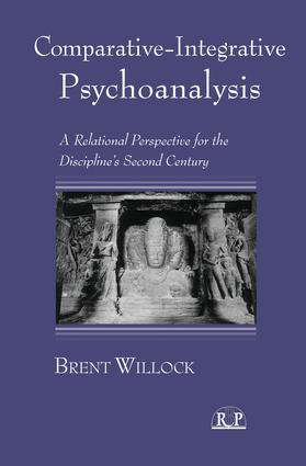 Comparative-Integrative Psychoanalysis: A Relational Perspective for the Discipline's Second Century (Paperback) book cover