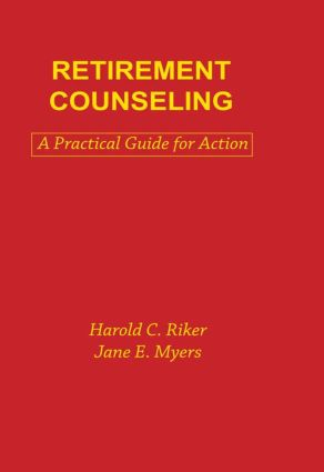 Retirement Counseling: A Practical Guide for Action book cover
