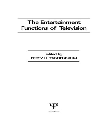 The Entertainment Functions of Television