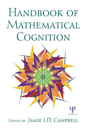 The Handbook of Mathematical Cognition: 1st Edition (Paperback) book cover