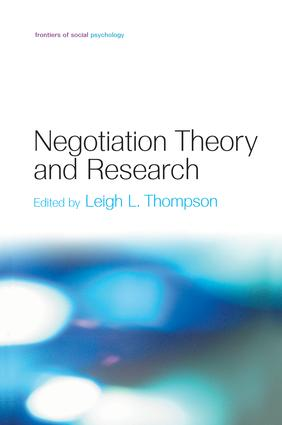 Negotiation Theory and Research: 1st Edition (e-Book) book cover