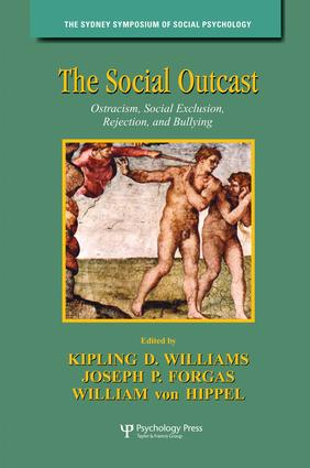 The Social Outcast: Ostracism, Social Exclusion, Rejection, and Bullying book cover