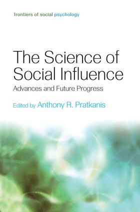 The Science of Social Influence: Advances and Future Progress book cover