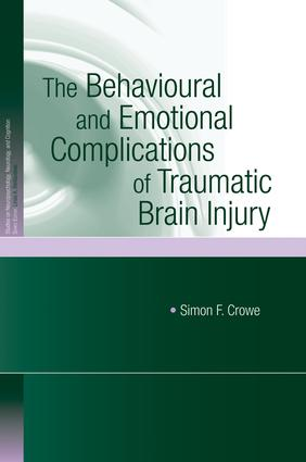 The Behavioural and Emotional Complications of Traumatic Brain Injury (Paperback) book cover