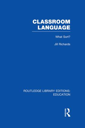 Classroom Language: What Sort (RLE Edu O): 1st Edition (Paperback) book cover