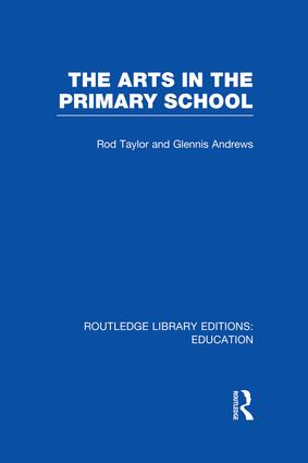 The Arts in the Primary School: 1st Edition (Paperback) book cover