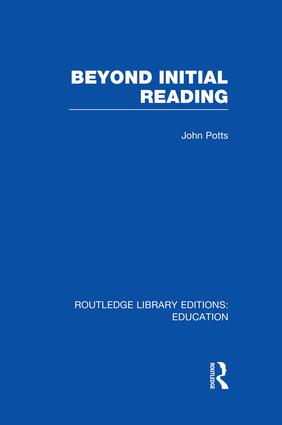 Beyond Initial Reading (RLE Edu I): 1st Edition (Paperback) book cover