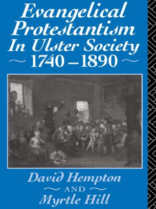 Evangelical Protestantism in Ulster Society 1740-1890: 1st Edition (Paperback) book cover