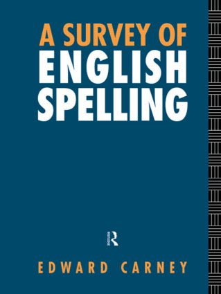 A Survey of English Spelling (Hardback) book cover
