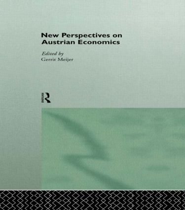 New Perspectives on Austrian Economics