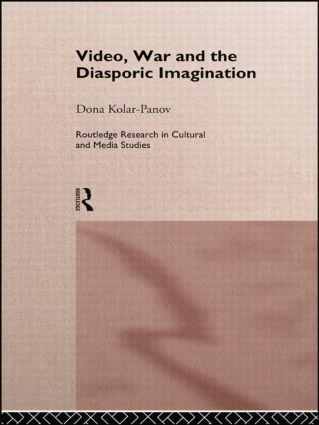 Video, War and the Diasporic Imagination: 1st Edition (Paperback) book cover