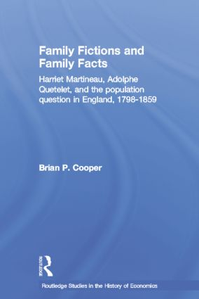 Family Fictions and Family Facts: Harriet Martineau, Adolphe Quetelet and the Population Question in England 1798-1859 book cover