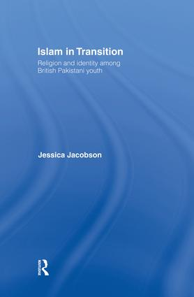 Islam in Transition: Religion and Identity among British Pakistani Youth, 1st Edition (Paperback) book cover