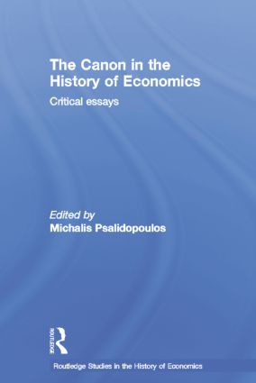 The Canon in the History of Economics: Critical Essays, 1st Edition (Paperback) book cover
