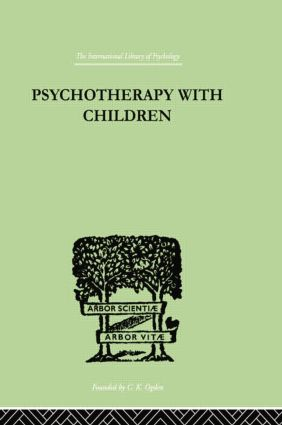 Psychotherapy with Children: 1st Edition (Paperback) book cover