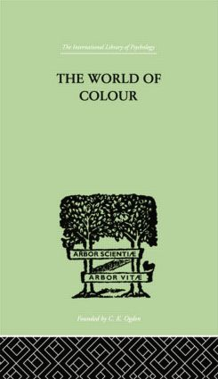The World Of Colour: 1st Edition (Paperback) book cover
