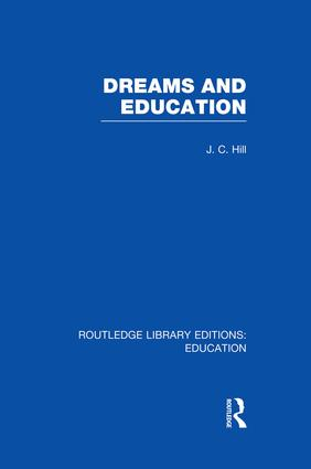 Dreams and Education (RLE Edu K) book cover